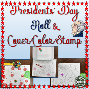 Presidents' Day Roll & Cover/Color/Stamp