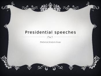 Presidential Speeches In Class Essay