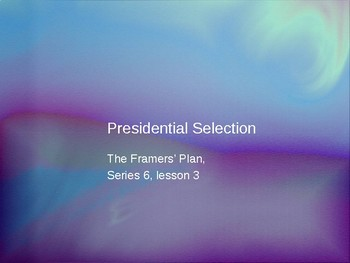 Presidential Selection