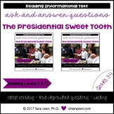 Presidential Sweet Tooth • Reading Comprehension Passages & Questions • RL I/II