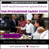 Presidential Sweet Tooth • Reading Comprehension Passages and Questions • RL II