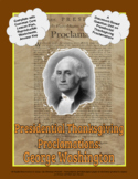 Presidential Thanksgiving Proclamation Washington DBQ Unit (PDF for handouts)