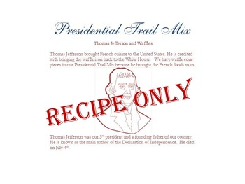 Presidential Trail Mix- Recipe Only