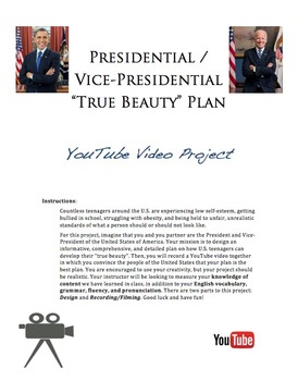 """Presidential / Vice-Presidential """"True Beauty"""" Plan - YouTube Video Project"""
