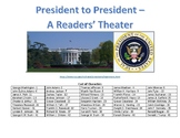 Readers' Theater - White House History and the Presidents that lived there