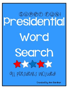 Presidential Word Search - ALL - Super Fun and Challenging - Updated!!