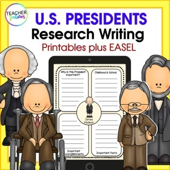 Presidents' Day Research Writing Project with Graphic Organizers
