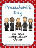 President's Day 2x2 Digit Common Core Multiplication Center