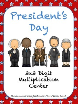President's Day 3x3 Digit Common Core Multiplication Center
