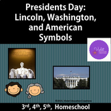 Presidents Day and American Symbols