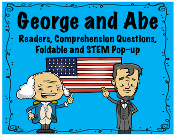 Presidents Day-Abe Lincoln and George Washington Readers, Pop-UP Card and More