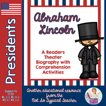 Abraham Lincoln Readers Theater Biography Comprehension Activities