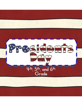 President's Day Activities fourth, fifth, and sixth grade