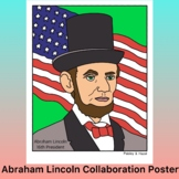 Presidents' Day Activity- Abraham Lincoln Collaboration Poster