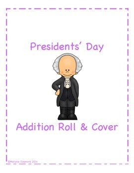 Presidents' Day Addition Roll and Cover