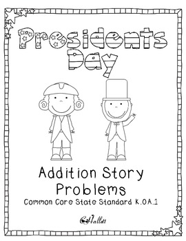 President's Day Addition Story Problems {Differentiated}