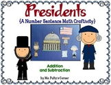 Presidents' Day: Addition and Subtraction