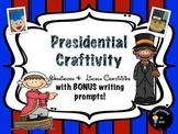 Presidents Day Arts and Crafts (Washington & Lincoln)