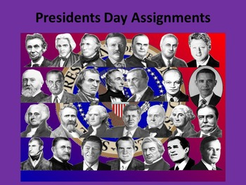 Presidents Day Assignments