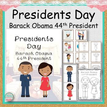 Presidents Day Barack Obama the 44th President
