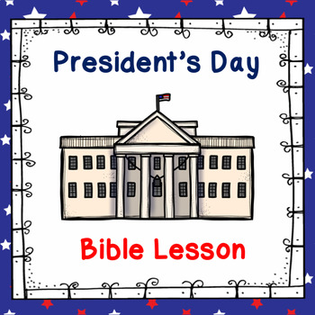 President's Day Bible Lesson