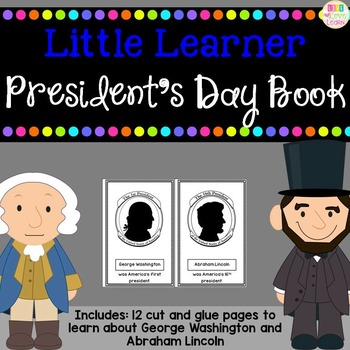 Presidents' Day Book - for Little Learners