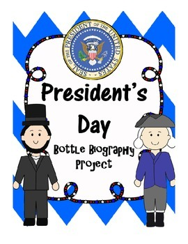 President's Day Bottle Biography Project