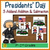 Presidents' Day  Build 3 Addend Addition & Subtraction Number Sentences