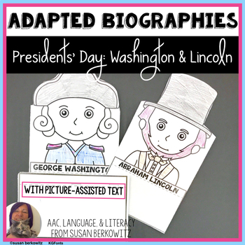 Presidents Day Bundle Adapted Biographies for Differentiation