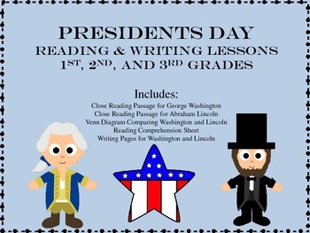 Presidents Day - Paired Passage Close Reading and Writing Lessons