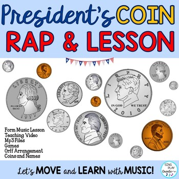 """President's Day Coin Rap """"Who is on the Coin?"""" Form Music Lesson, Games, Orff"""