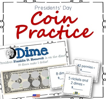 Presidents' Day Coin Practice