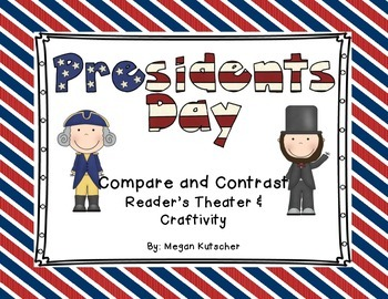 President's Day Compare and Contrast Reader's Theater and Craftivity