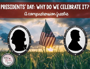 Presidents' Day Comprehension FREEBIE!!