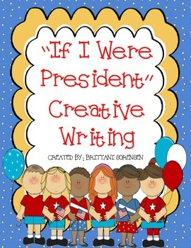 President's Day Creative Writing: Early and Older Grades