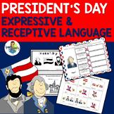 President's Day: Expressive & Receptive Language