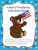 President's Day - Extended Thematic Unit, A Beary Presidential Teddy Bear Parade