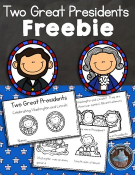 Presidents' Day FREEBIE:  Two Great Presidents