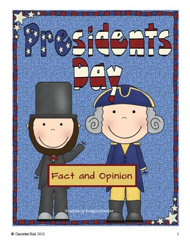 Presidents Day: Fact and Opinion