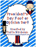 President's Day Fact or Opinion Sort