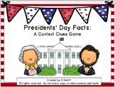 Presidents' Day Facts:  A Context Clues Game
