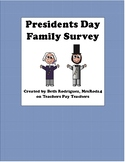 Presidents Day Family Survey