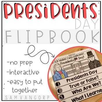 Presidents Day Flip Book (NO PREP) PLUS Colored Posters & Student Coloring Pages