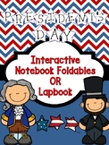 President's Day Foldables for Lapbook or Interactive Notebook