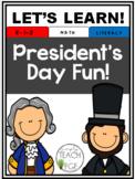 Presidents Day Fun! A Patriotic Mini-Unit