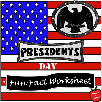 President's Day Fun Fact Worksheet
