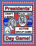 """""""President's Day Fun!"""" --  Active Group Game, Craft and Song"""