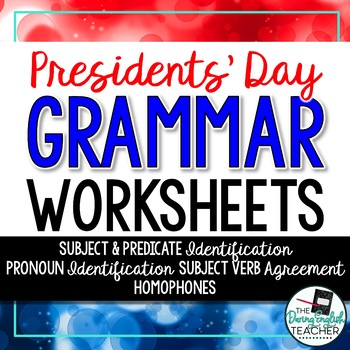 Presidents' Day Grammar Worksheets