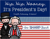 President's Day - Hip, Hip Hooray It's President's Day! - Math & Literacy