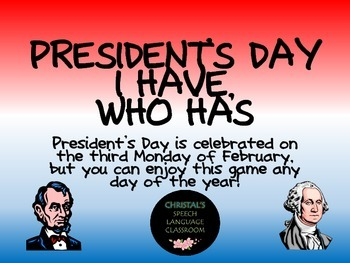 Presidents Day I Have Who Has